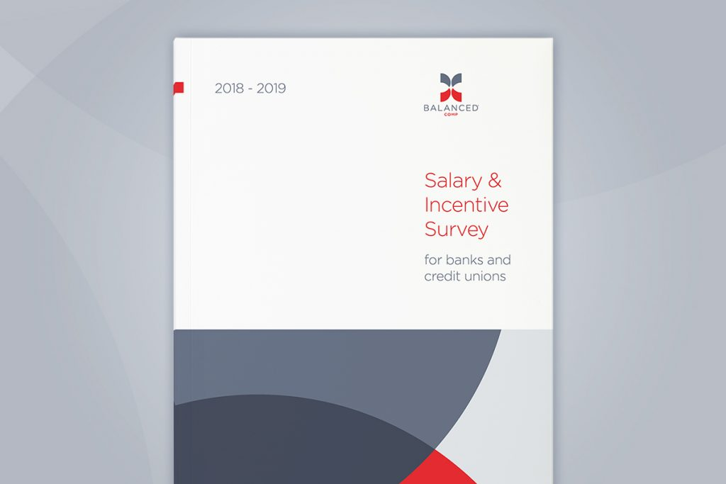 2018 Salary Survey is an Essential Tool for Banks and Credit Unions to Pay Competitively